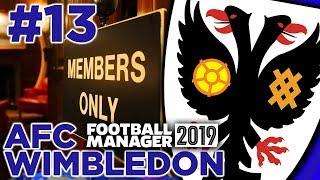 AFC WIMBLEDON | PART 13 | SECRET CLUB SCENES | FOOTBALL MANAGER 2019