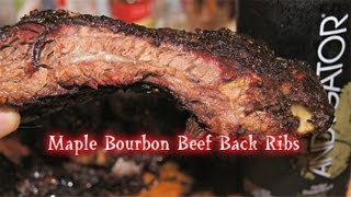 "Maple Bourbon Beef Back Ribs ""bbq Recipe"""