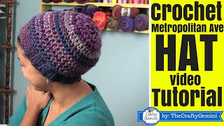 How to Crochet Slouchy Boho Hat- Metropolitan Ave. Hat