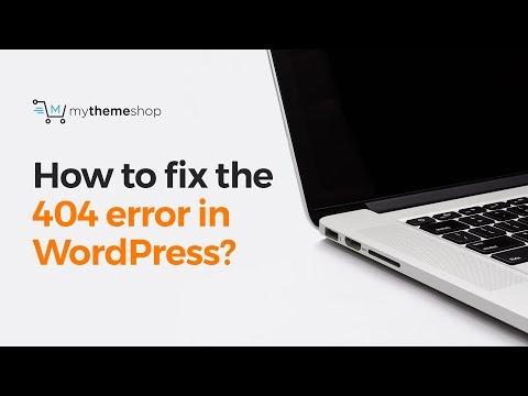 How to fix the 404 error in WordPress?