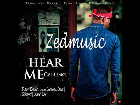 Tonny Breezy Hear Me Calling (Audio) ZEDMUSIC 2017