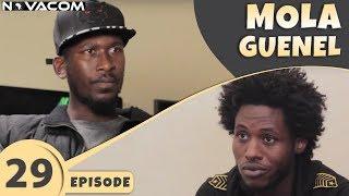 Mola Guenel - Saison 1 - Episode 29