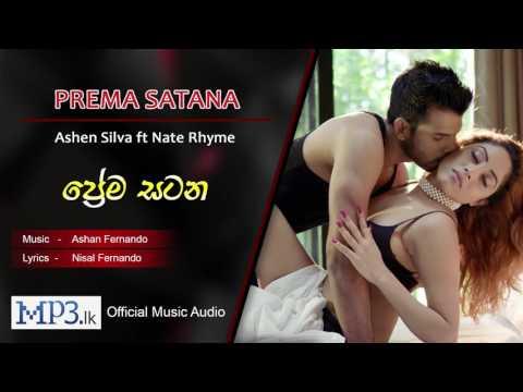 Prema Satana (Sada Gini Ganna) by Ashen Silva ft Nate Rhyme