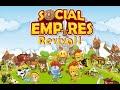 Social Empires revival! 2020