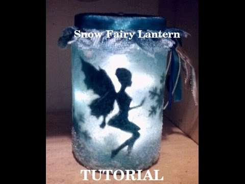 DIY-Snow Fairy Lantern