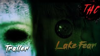 LAKE FEAR | TRAILER