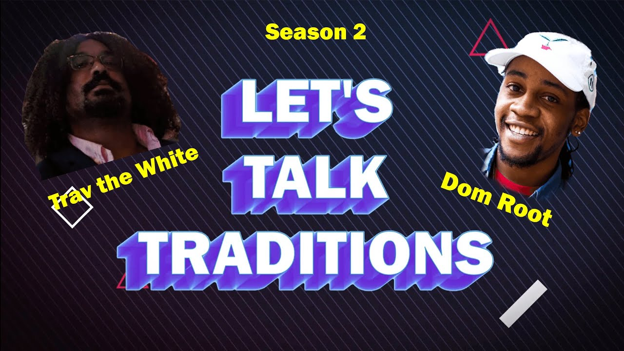 Let's Talk Playing | Season 2 Episode 1 of Let's Talk Traditions Podcast