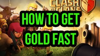 Clash of Clans How to Get Gold Fast