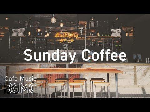 Sunday Coffee - Flavored Coffee Jazz - Exquisite Instrumental Piano Jazz Music for Work, Study