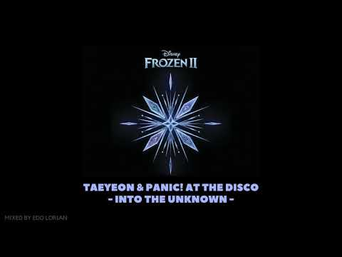"""Download Taeyeon & Panic! At The Disco - Into The Unknown From """"Frozen 2"""" Mp4 baru"""