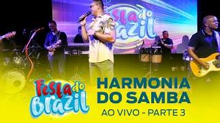 Harmonia do Samba - Parte 3 #FMODIA