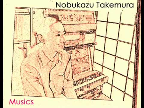 Nobukazu Takemura's Musics (185g11Kcal's Mix)