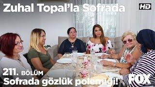 Sofrada gözlük polemiği! Zuhal Topal'la Sofrada 211. Bölüm