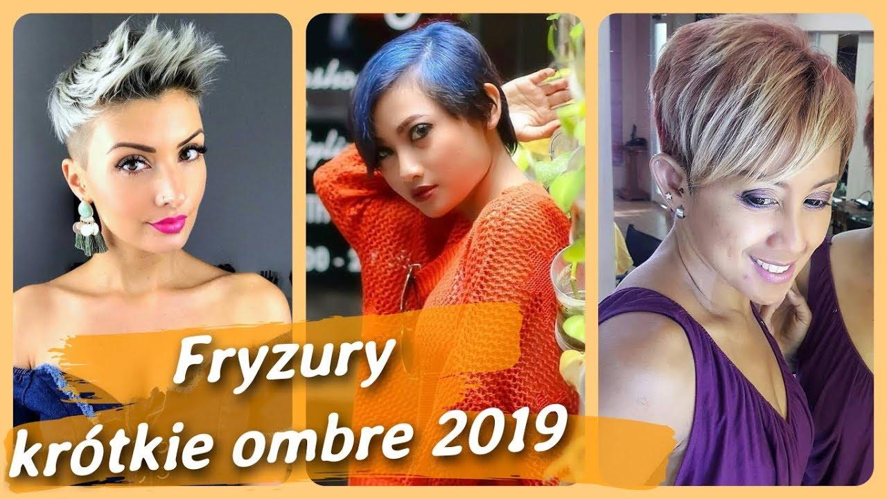 Top 20 Najmodniejsze Fryzury Krótkie Ombre 2019 Youtube