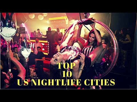 TOP 10 US NIGHTLIFE CITIES  top 10 party cities in the world