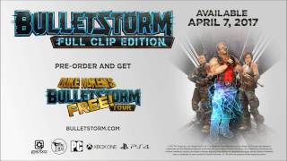 Bulletstorm Full Clip Edition Launch Trailer