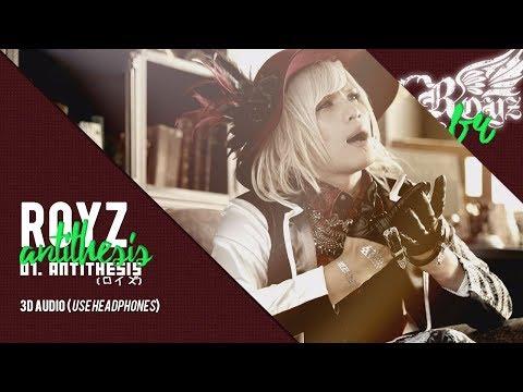 ROYZ – ANTITHESIS   3D Audio   Download in Description