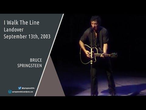 Bruce Springsteen | I Walk The Line - Landover - 13/09/2003