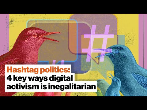 Hashtag politics: 4 key ways digital activism is inegalitarian   Jen Schradie