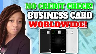 Business Credit Card for Startups Worldwide NO CREDIT CHECK NO PERSONAL GUARANTEE