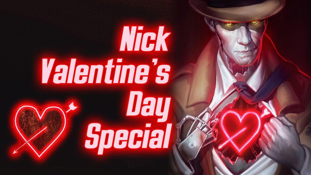 Fallout 4 Nick Valentines Day Special YouTube
