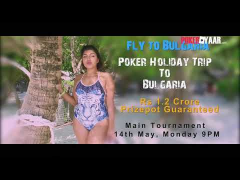 Play Online Poker In India & Fly To Bulgaria With Pokeryaar