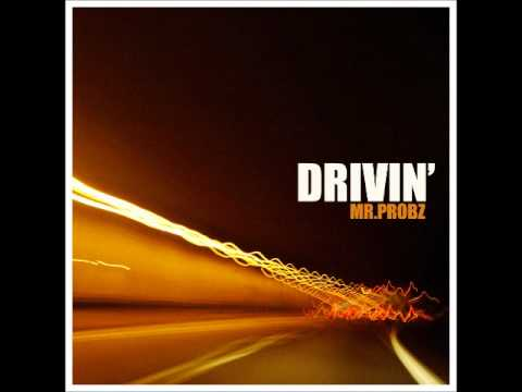 Mr. Probz - Drivin' (Lyrics)