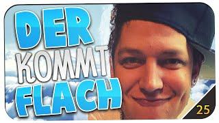 DER KOMMT FLACH #25 TODES LUSTIG!! - mit MontanaBlack88