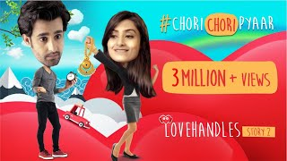 #ChoriChoriPyaar | Romantic Comedy Web Series | Love Handles Story 2 | Gorilla Shorts