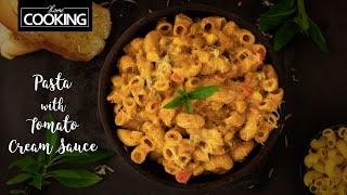 Pasta with Tomato Cream Sauce  Easy Pasta Recipes  Kids Recipes  Creamy Macaroni Pasta