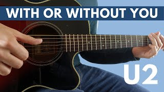 With Or Without You (U2) Fingerstyle Guitar Lesson