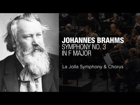 Brahms' Symphony No. 3 In F Major - La Jolla Symphony And Chorus