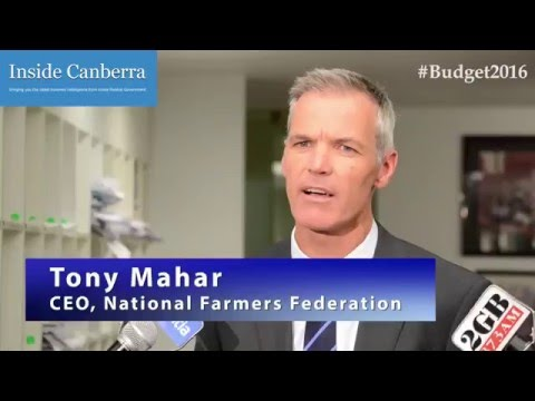Inside Canberra - Budget Night - Industry Leaders -Tony Mahar CEO National Farmers Federation