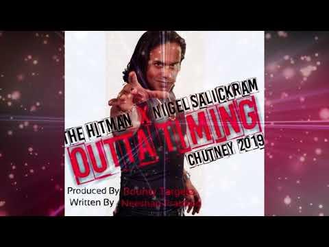 Hitman & Nigel Salikram - Outta Timin (2019 Chutney Soca)