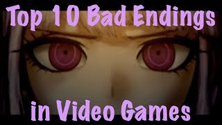 Top 10 Bad Endings in Video Games