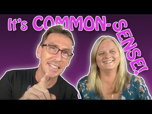 Common Sense - not that common really