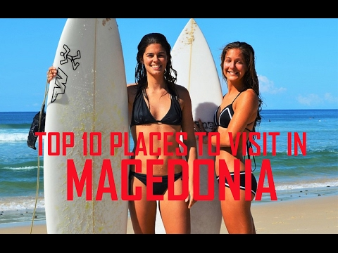 Top 10 Places To Visit in Macedonia - Macedonia Tourist Attractions | Top 10 Places