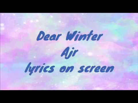 Dear Winter Ajr Lyrics On Screen Youtube We do not own the music in this video! dear winter ajr lyrics on screen