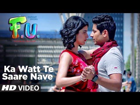 Ka Watt Te Saare Nave Video  Song | FU - Friendship Unlimited | Vishal Mishra