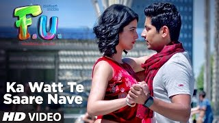 Ka Watt Te Saare Nave | FU (Friendship Unlimited)