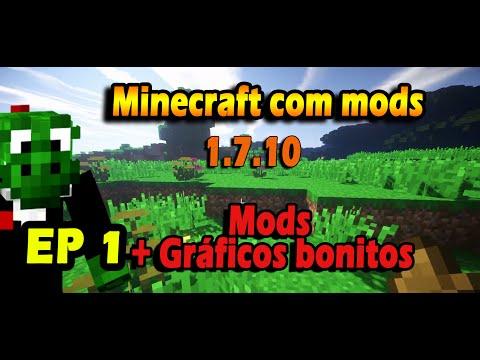 Minecraft com Mods 1.7.10 EP1 - Mods + Gráficos bonitos