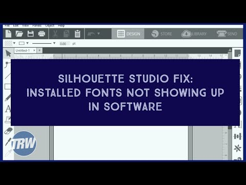 Silhouette Studio Fix: Installed Fonts Not Showing Up In Software