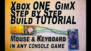 HOW TO BUILD GimX - Cheapest Mouse Xbox ONE / PS4 Hack - Fortnite / pubg / R6 Siege