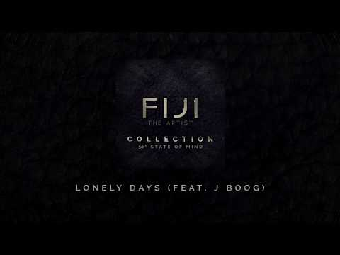 FIJI -  Lonely Days (feat. J Boog) (Official Audio)