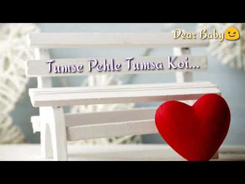 Whatsapp Video Status. TumSe Pehle Tumsa Koi Mene Nhi Dekha Song Lyrics. Dear Baby Gokul Ora Dhakad.