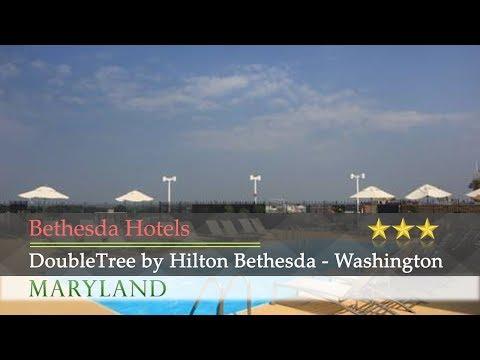 DoubleTree by Hilton Bethesda - Washington D.C. - Bethesda Hotels, Maryland
