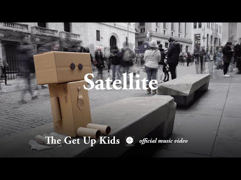 The Get Up Kids - Satellite [OFFICIAL MUSIC VIDEO]