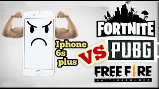 IPHONE 6S PLUS playing PUBG,FORTNITE AND FREEFIRE 2019. Let's see if IT HOLDS!!