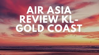Video AIR ASIA review From Kuala Lumpur to Gold Coast download MP3, 3GP, MP4, WEBM, AVI, FLV Juli 2018