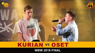 Kurian  Oset  WBW 2019 Finał (freestyle rap battle)